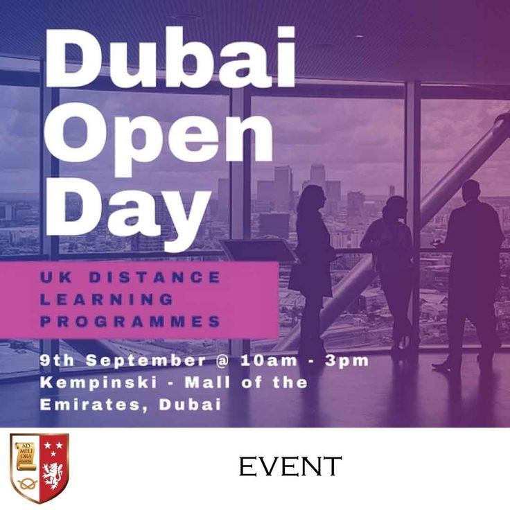 | Dubai Open Day - UK University Distance Learning Programmes |  _________________________  Event Date : 09 September 2017 Time : 10am – 3pm Venue : Kempinski - Mall of the Emirates, Dubai Registration: Free _________________________  Grab the opportunity to earn a degree from one of the Top Ranking UK institutions without taking a career break. Meet with an academic consultant to discuss your options to attain a higher education qualification.  Register now!