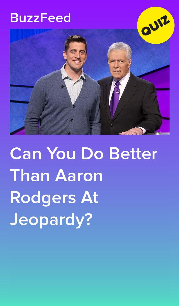 Can You Do Better Than Aaron Rodgers At Jeopardy Fun Things To Do Aaron Rodgers Mark Kelly