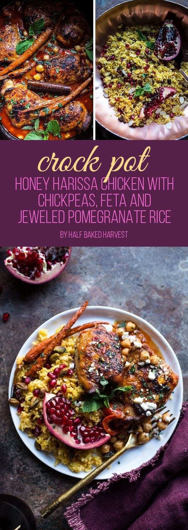 Crock Pot Honey Harissa Chicken with Chickpeas, Feta and Jeweled Pomegranate Rice