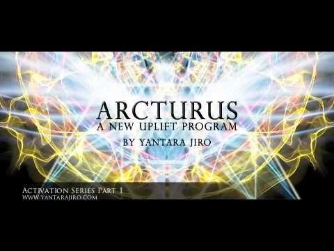 Arcturus Activation Series Part 1