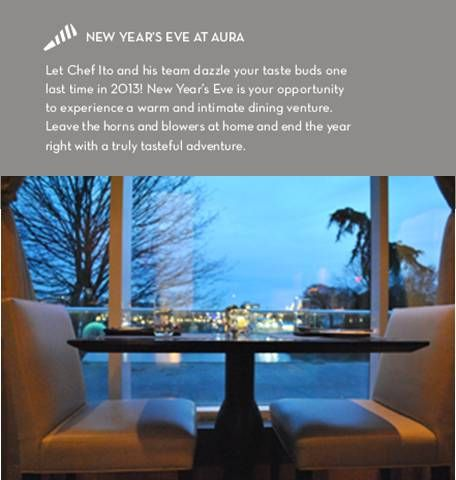 New Year's Eve at AURA - reservations reccomended! aurarestaurant.ca/events