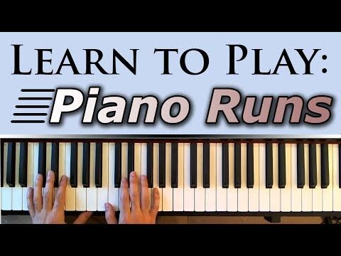 Good runs using sus2 chords Learn to Play: Fast Piano Runs (Fills) - YouTube