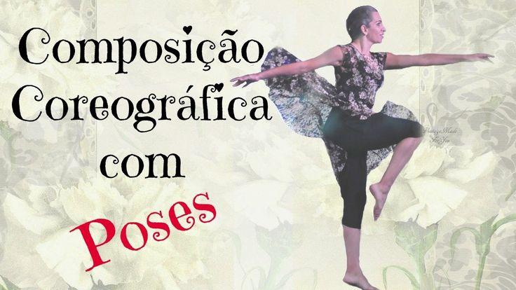 Composição Coreográfica - Compondo com Poses - Dança Contemporânea Gospel.