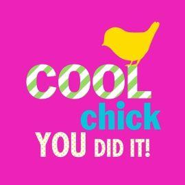 Echte kaarten maken & versturen - succes goed gedaan kaart - cool chick you did it