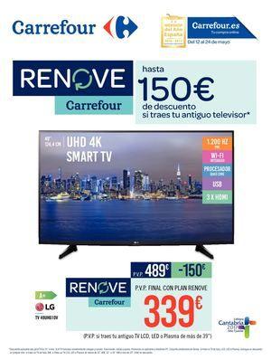 ➡Carrefor: Renove Carrefour - Hasta 150€ si traes tu antiguo televisor - Carrefor: Renove Carrefour - Hasta 150€ si traes tu antiguo televisor  ➡ Ver Catalogo