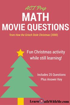 Math Movie Questions for How the Grinch Stole Christmas - ACT Prep  LearnMathWithMe.com - Math ACT Prep