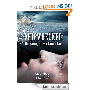 Amazon.com: Shipwrecked: the Saving of Eva Carmichael (Their Story Ebooks) eBook: Rebecca Taylor: Kindle Store