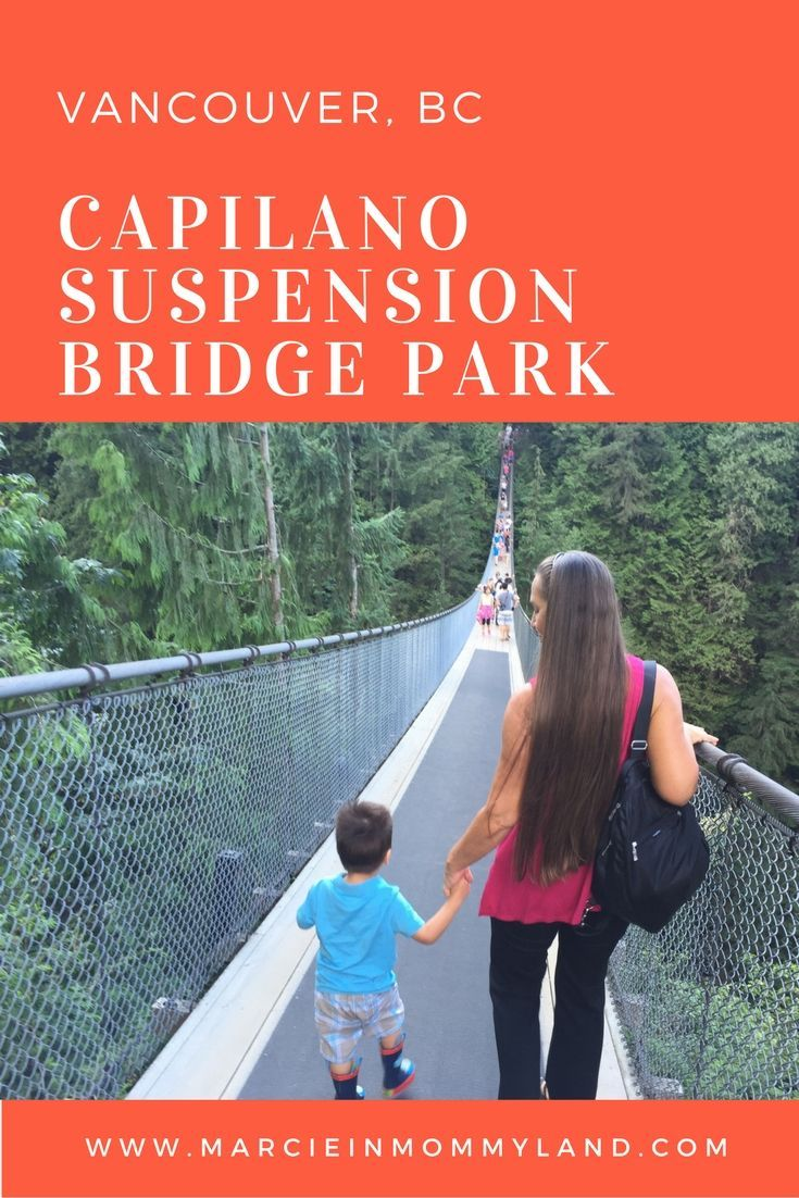 For a fun Vancouver activity with a toddler, check out Capilano Suspension Bridge Park. Click to read more or pin to save for later. www.marcieinmommyland.com #vancouver #britishcolumbia #familytravel