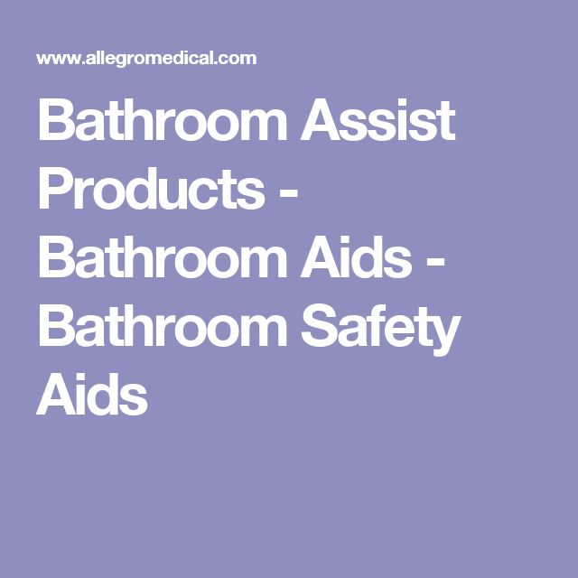 Bathroom Assist Products - Bathroom Aids - Bathroom Safety Aids