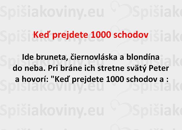 Keď prejdete 1000 schodov - Spišiakoviny.eu