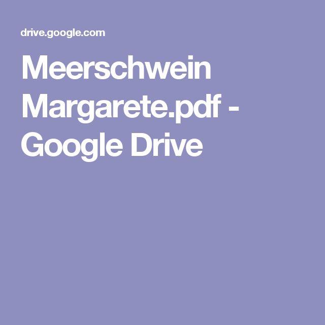 Meerschwein Margarete.pdf - Google Drive