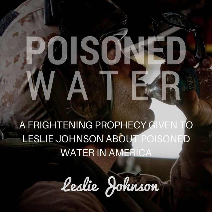 Eye Opening  Could Clean Drinking Water Become A Precious Commodity?  A Frightening Prophecy Given To Leslie Johnson About Poisoned Water In America, http://whygodreallyexists.com/archives/could-clean-drinking-water-become-a-precious-commodity-a-frightening-prophecy-given-to-leslie-johnson-about-poisoned-water-in-america ,  #PoisonedWaterinAmerica #PropheciesForAmerica #VolcanoExplosionsInAmerica