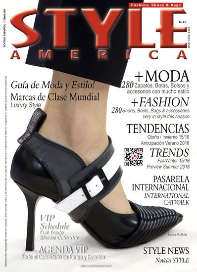 STYLE AMERICA Fashion, Shoes & Bags Issue #19. Cover Louis Vuitton, france - www.revistastyle.com