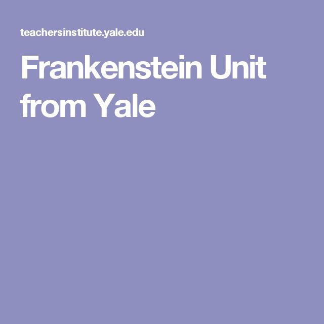 23 best teaching mary shelleys frankenstein images on pinterest frankenstein unit from yale fandeluxe Choice Image