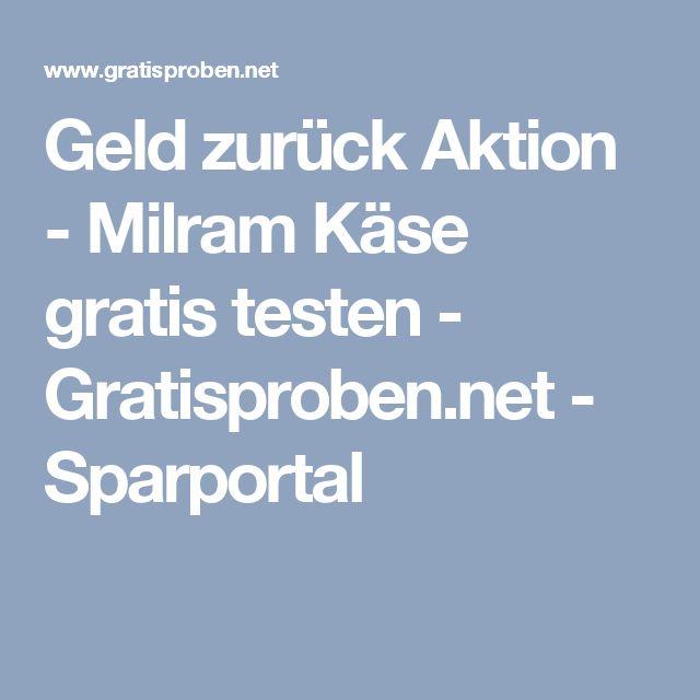 Geld zurück Aktion - Milram Käse gratis testen - Gratisproben.net - Sparportal