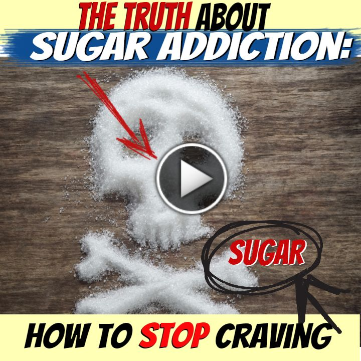 The Truth About My Sugar Addiction: How to Stop Craving Sugar