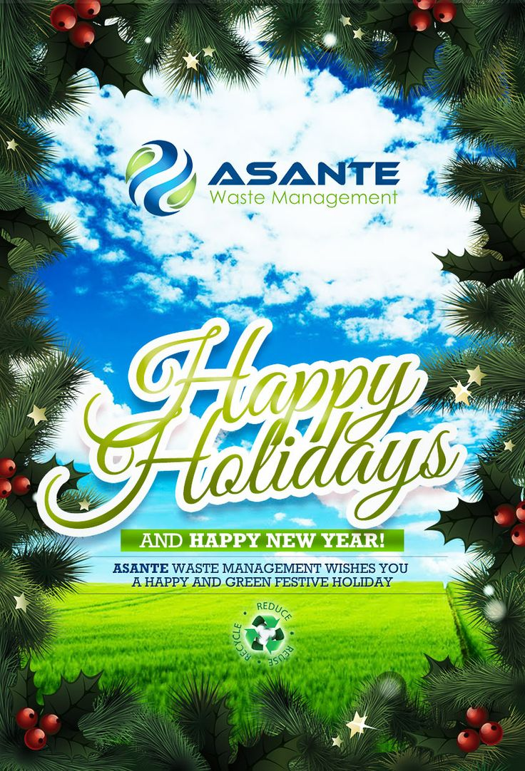 Asante Waste Management wishes you happy holidays and green festive season | holiday wishes | Pinterest | Seasons, Holiday and Green