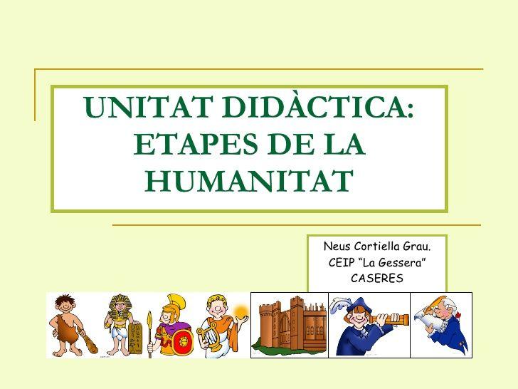 Unitat Didàctica Etapes De La Humanitat