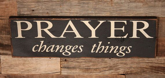Large Wood Sign - Prayer Changes Things - Subway Sign