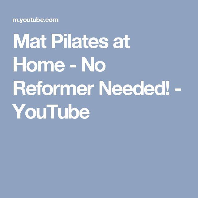 Pilates Mat Class Youtube: Best 25+ Pilates At Home Ideas On Pinterest