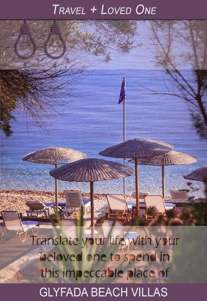 #TravelWithYourLovedOne ! #GlyfadaBeachVillas