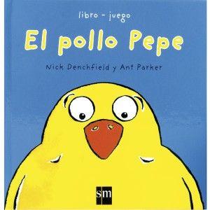 El pollo Pepe un cuento con grandes ilustraciones de pop-ups ideal para los mas pequeños