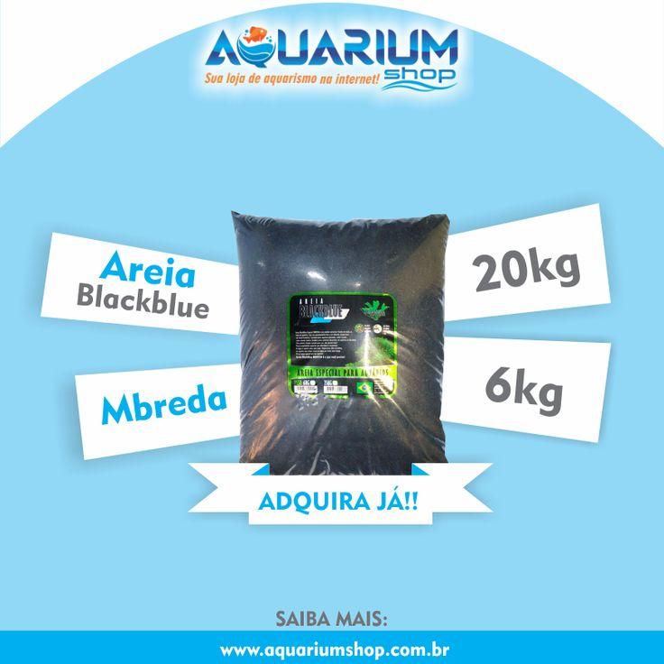AREIA BLACKBLUE MBREDA 6KG E 20KG! Confira essa e muito mais na Aquarium Shop: www.aquariumshop.com.br