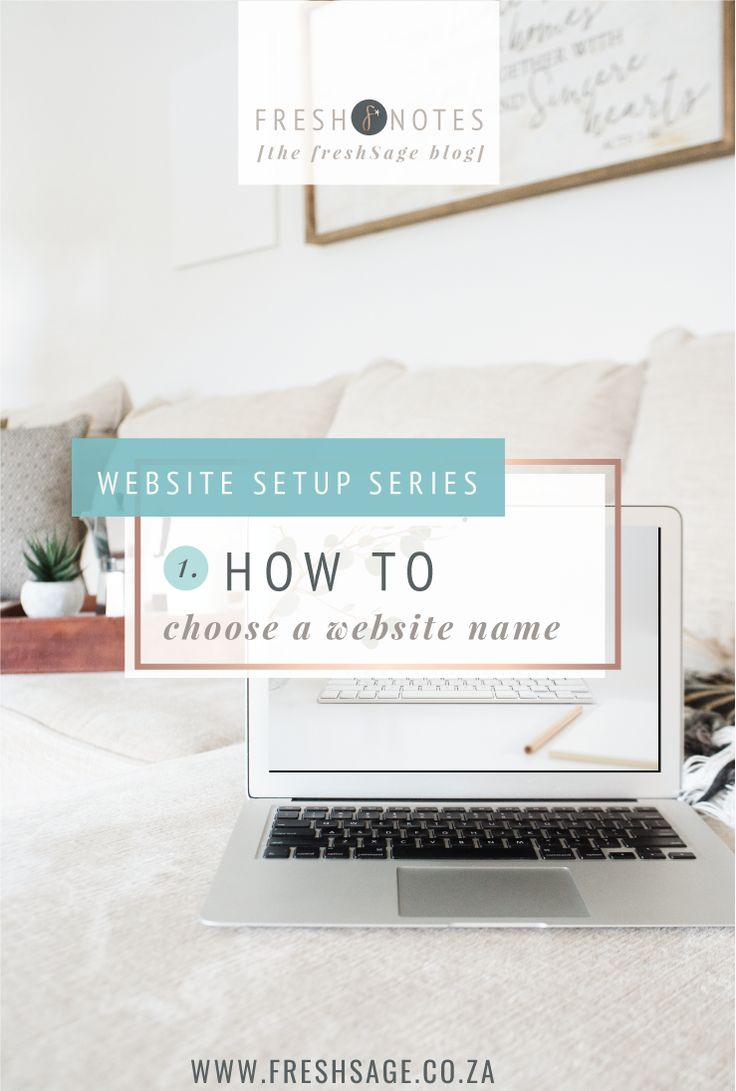 The Website Setup Series 2 | Q: How do I Choose a website name @FreshSageSA