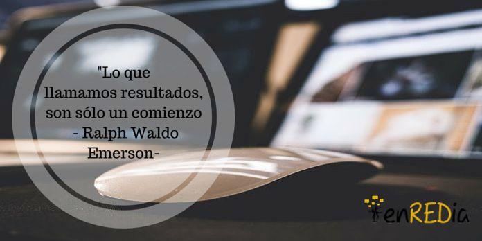 """""""Lo que llamamos resultados, son solo un comienzo"""" -Ralph Waldo Emerson-  #frasescélebres #notas #citas #quote #positivo #redessociales #communitymanager #socialmediamarketing #socialmedia #sm #marketing #enredia"""