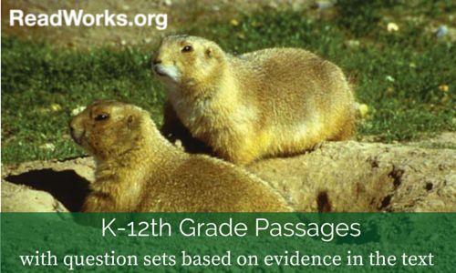 K-12 Passages & Evidence-Based Question Sets | ReadWorks.org | The Solution to Reading Comprehension