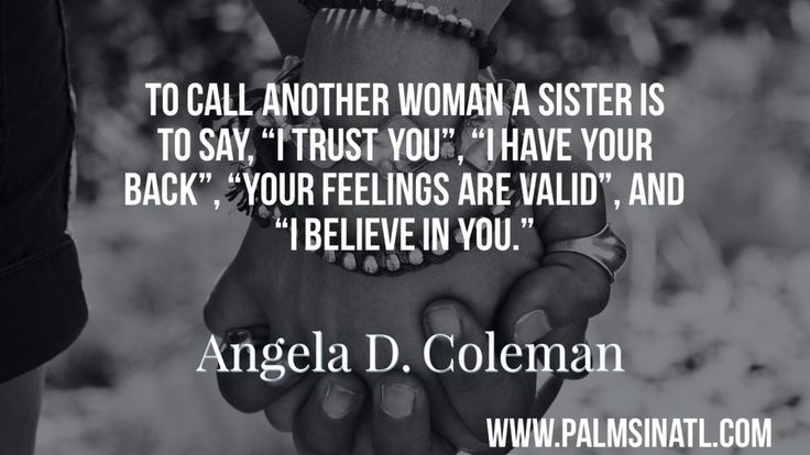 50++ There is strength in sisterhood inspirations