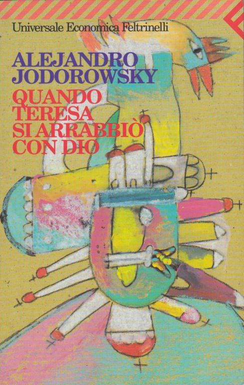 When Teresa got mad with God - Jodorowsky
