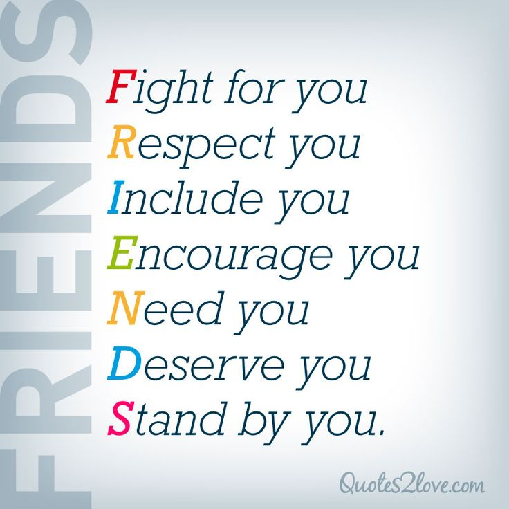 F.R.I.E.N.D.S. Fight For You. Respect You. Include You