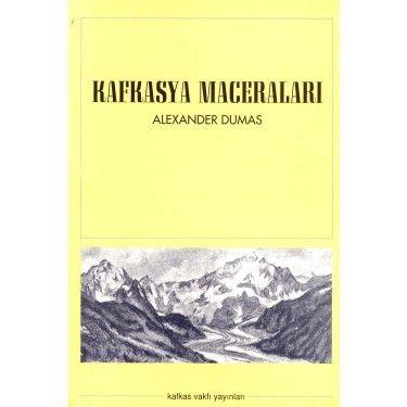 Kafkasya Maceraları   KAFDAV Yayıncılık İşletmesi