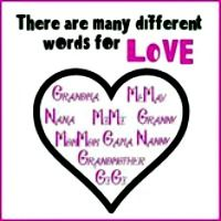 Naming Heart Nicknames for Grandmothers. Grandma, MeMe, Mawmaw, nana, nanny, gandmother, Gigi, mawamaw Boo