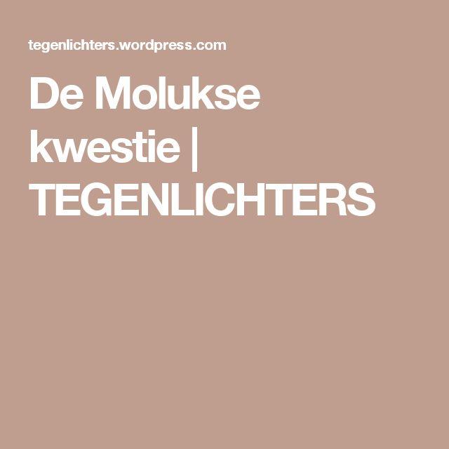 De Molukse kwestie | TEGENLICHTERS