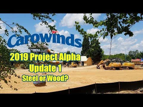 14) Carowinds Project Alpha 2019 Construction Update 1