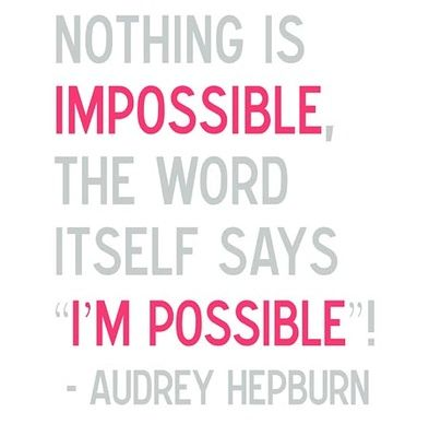 nothing's impossible