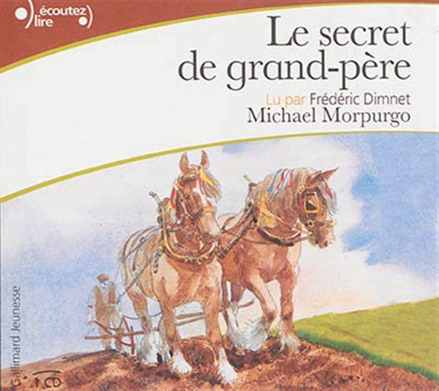 Le Secret de grand-père (CD : 1h)