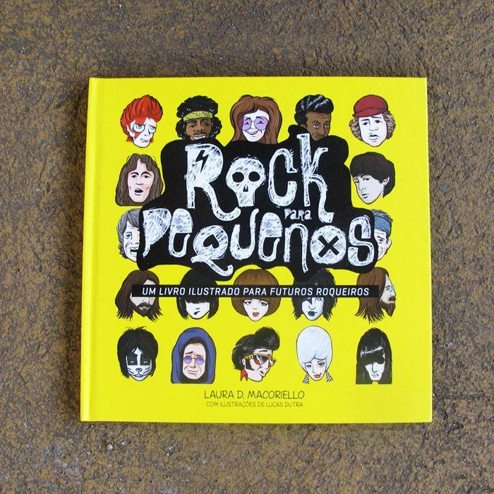 Livro - Rock para Pequenos - Um Livro Ilustrado para Futuros Rockeiros