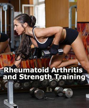 Rheumatoid Arthritis and Strength Training