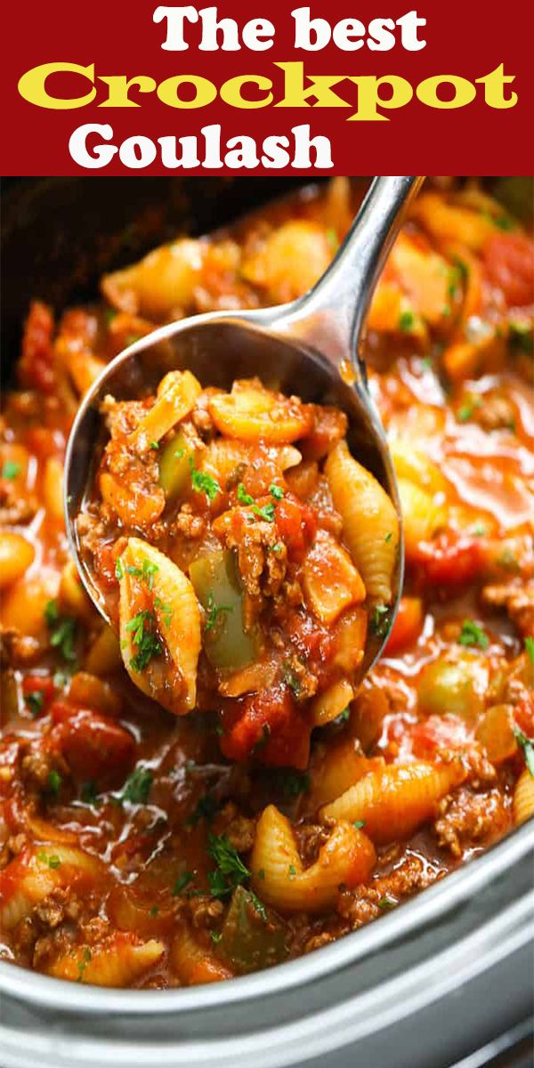 Easy Crockpot Goulash Is The Perfect Make Ahead Meal For Busy Families It Is Hearty Deliciou In 2020 Goulash Recipes Crockpot Goulash Recipe Easy Slow Cooker Recipes