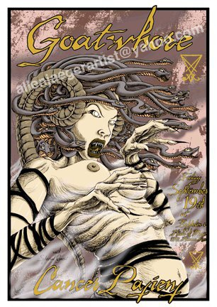 Goatwhore with Cancer Patient 2003 at zeppelin's new orleans, LA. original silkscreen by Allen Jaeger s/n 100 . contact allen at mailto:allenjaegerartist@yahoo.com with interest to obtain. price - $140