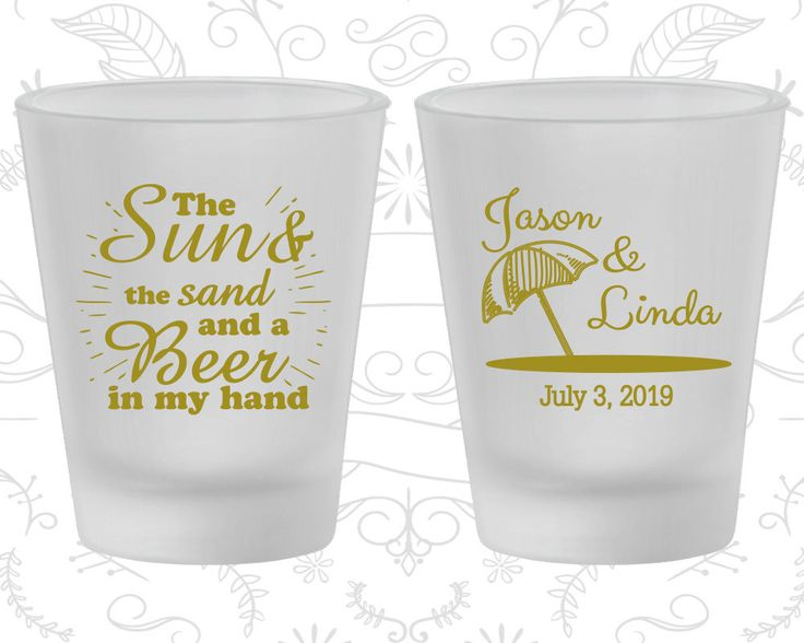 The Sun and The Sand and a Beer in my Hand, Imprinted Frosted Shot Glasses, Beach, Tropical Wedding, Umbrella, Frosted Glassware (354)