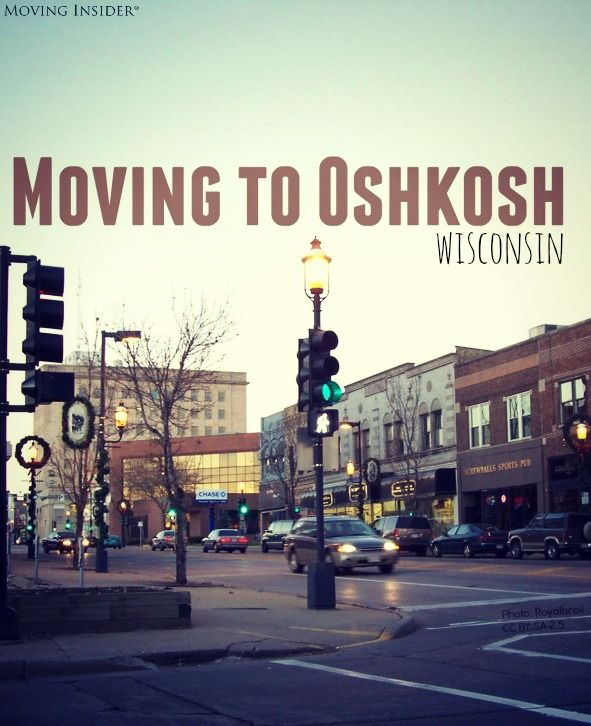 Moving to #Oshkosh, #Wisconsin? First, read these tips: #moving