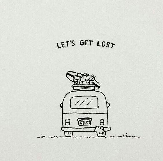 Let's get lost - Travel Quotes