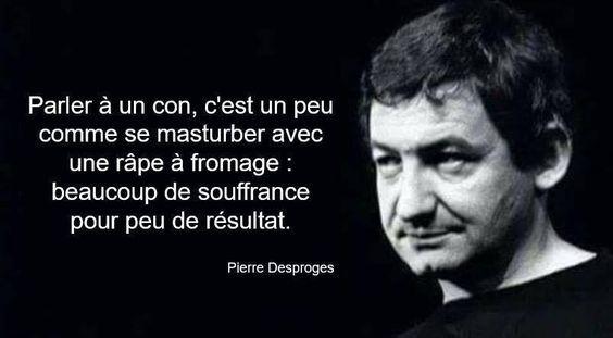 Pierre Desproges.
