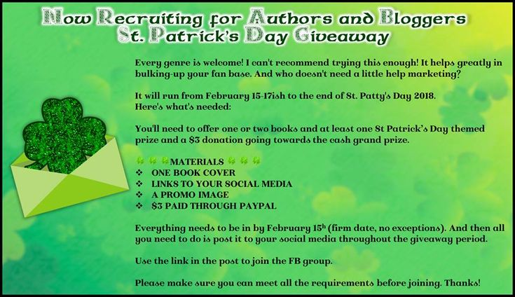 Authors, Bloggers!  Need to bulk up your social media & email list?  Join the 2018 St. Patrick's Day Giveaway on FB Facebook, Twitter, Bookbub, Amazon Page  promoted on Rafflecopter (everyone gets a copy of email addresses entered, signing up for all is required to enter giveaway) FREE to join, $3 donation to cash Grand Prize Provide one book & one holiday-themed prize…