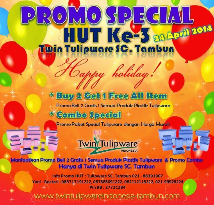 PROMO SPESIAL HUT Twin #Tulipware SC. Tambun | 24 April 2014