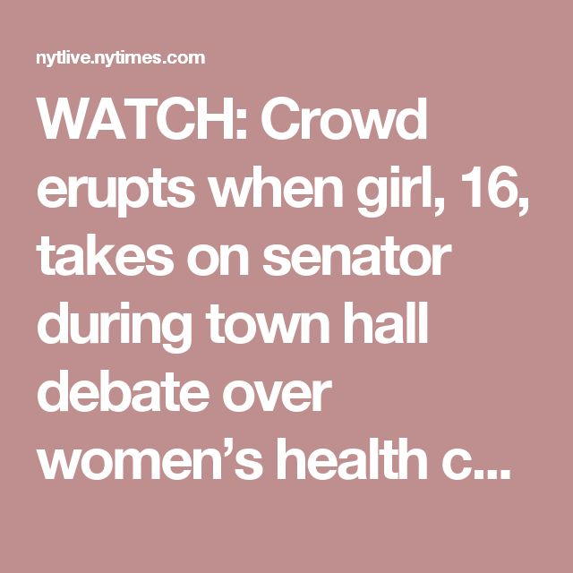 WATCH: Crowd erupts when girl, 16, takes on senator during town hall debate over women's health care – Women in the World in Association with The New York Times – WITW